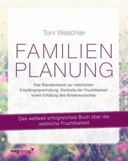 Familienplanung von Weschler,  Toni