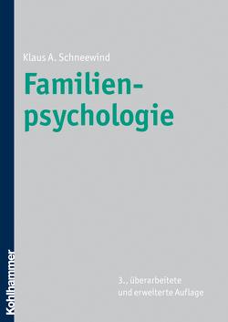 Familienpsychologie von Schneewind,  Klaus A