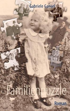 Familienpuzzle von Gansel,  Gabriele