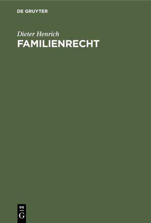 Familienrecht von Henrich,  Dieter