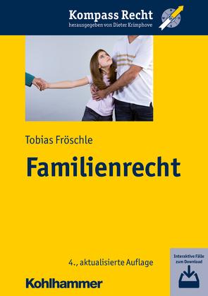 Familienrecht von Fröschle,  Tobias, Krimphove,  Dieter