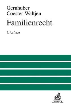 Familienrecht von Coester-Waltjen,  Dagmar, Gernhuber,  Joachim, Lugani,  Katharina