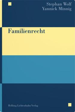 Familienrecht von Minnig,  Yannick, Wolf,  Stephan