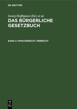 Das Bürgerliche Gesetzbuch / Familienrecht. Erbrecht von Brückner, Erler, Hoffmann,  Georg