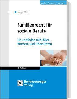 Familienrecht für soziale Berufe von Marx,  Ansgar