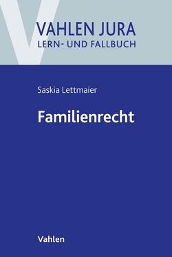 Familienrecht von Lettmaier,  Saskia