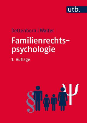 Familienrechtspsychologie von Dettenborn,  Harry, Walter,  Eginhard