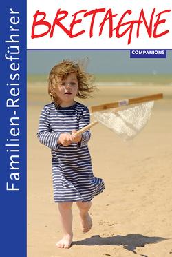 Familienreiseführer Bretagne von Kéita,  Audia