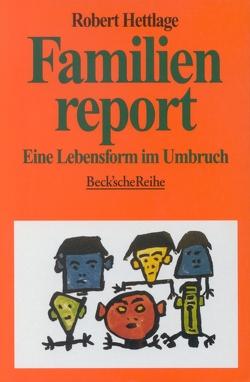 Familienreport von Hettlage,  Robert, Wagner,  Susanne