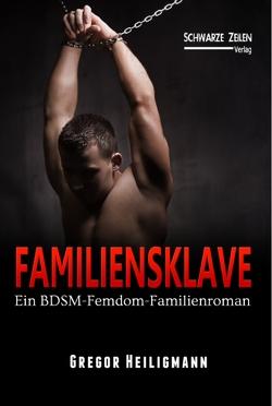 Familiensklave von Heiligmann,  Gregor
