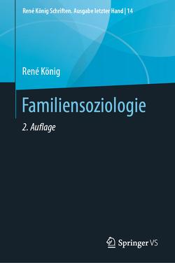 Familiensoziologie von Koenig,  Rene, Nave-Herz,  Rosemarie