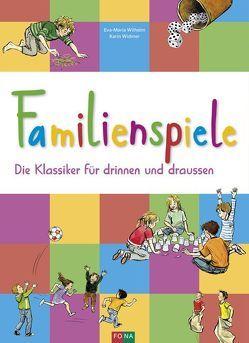 Familienspiele von Wilhelm,  Eva-Maria