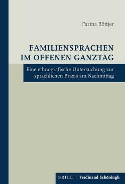 Familiensprachen im Offenen Ganztag von Böttjer,  Farina