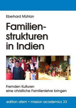 Familienstrukturen in Indien von Mühlan,  Eberhard