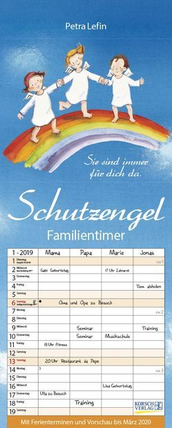 Familientimer Schutzengel 2019 von Korsch Verlag, Lefin,  Petra