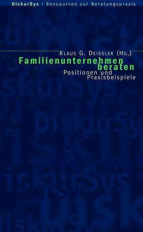 Familienunternehmen beraten von Deissler,  Klaus G.