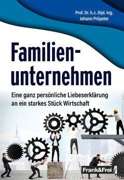 Familienunternehmen von Pröpster,  Johann