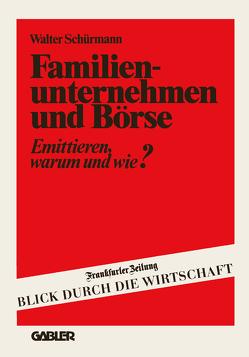 Familienunternehmen und Börse von Schuermann,  Walter