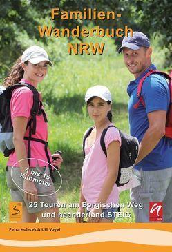 Familienwanderbuch NRW von Holecek,  Petra, Vogel,  Ulli