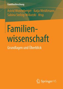 Familienwissenschaft von Stelzig-Willutzki,  Sabina, Weidtmann,  Katja, Wonneberger,  Astrid