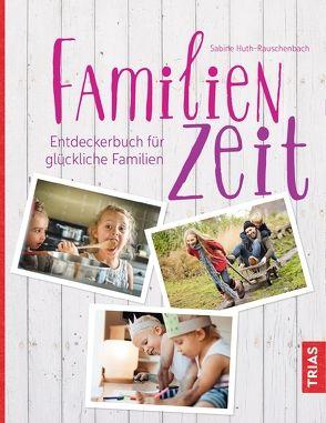 Familienzeit von Huth-Rauschenbach,  Sabine