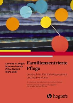 Familienzentrierte Pflege von Börger,  Heide, Leahey,  Maureen, Preuss-Bleuer,  Barbara, Wright,  Lorraine M.