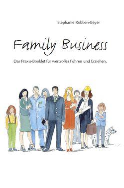 Family Business von Robben-Beyer,  Stephanie