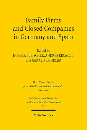 Family Firms and Closed Companies in Germany and Spain von Fleischer,  Holger, Recalde,  Andrés, Spindler,  Gerald