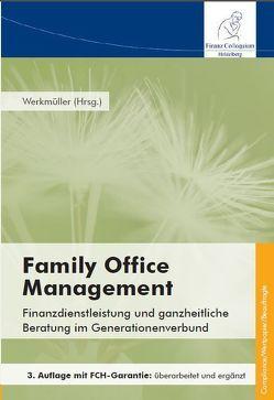 Family Office Management, 3. Auflage von Werkmüller,  Dr. Maximilian A.