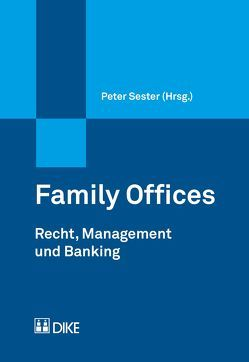 Family Offices von Sester,  Peter