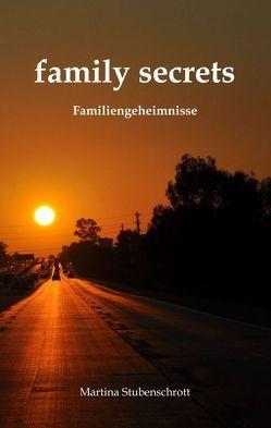 family secrets von Stubenschrott,  Martina
