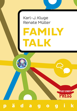 Family Talk von Kluge,  Prof. Dr. Karl J., Müller,  Renate