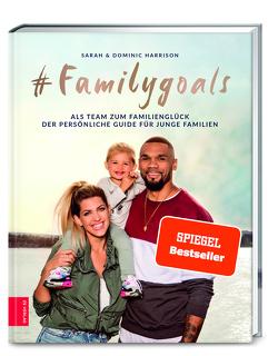 #Familygoals von Harrison,  Dominic, Harrison,  Sarah