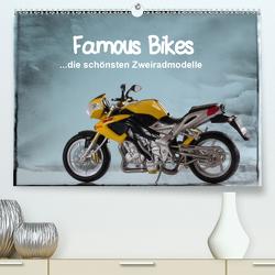 Famous Bikes – die schönsten Zweiradmodelle (Premium, hochwertiger DIN A2 Wandkalender 2021, Kunstdruck in Hochglanz) von Huschka,  Klaus-Peter