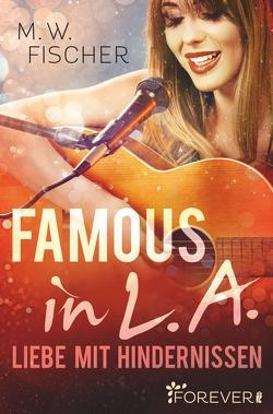 Famous in L.A. von Fischer,  M. W.