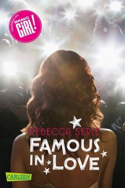 Famous in Love 1: Famous in Love von Max,  Claudia, Serle,  Rebecca