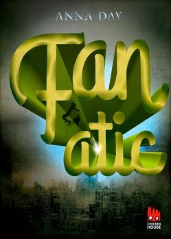 Fanatic von Day,  Anna, Somann-Jung,  Britt