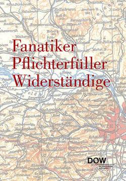 Fanatiker Pflichterfüller Widerständige von Schindler,  Christine