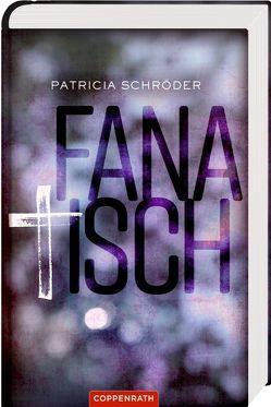 Fanatisch von Schröder,  Patricia