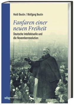 Fanfaren einer neuen Freiheit von Beutin,  Heidi, Beutin,  Wolfgang
