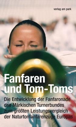 Fanfaren und Tom-Toms von Frackowiak,  Dieter, Schenke,  Bernd