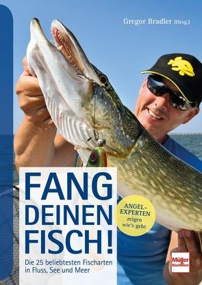 Fang deinen Fisch! von Bradler,  Gregor