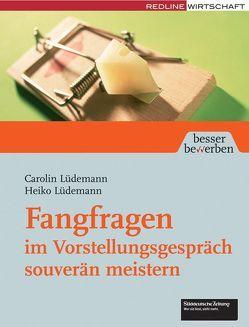 Fangfragen im Vorstellungsgespräch souverän meistern von Lüdemann,  Carolin, Lüdemann,  Heiko