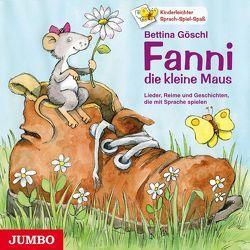 Fanni, die kleine Maus von Göschl,  Bettina