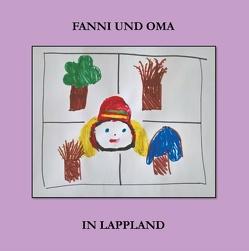 Fanni und Oma in Lappland von Jurvelin,  Pirkko