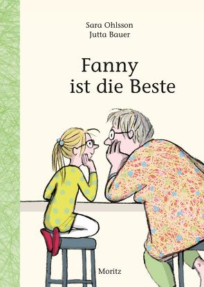Fanny ist die Beste von Bauer,  Jutta, Ohlsson,  Sara