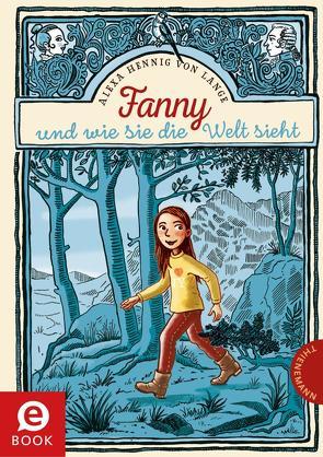 Fanny oder wie sie die Welt sieht von Hennig von Lange,  Alexa