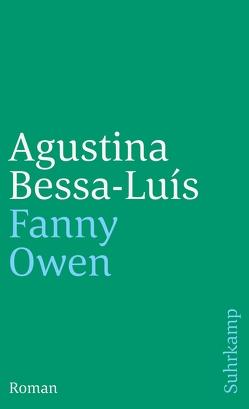 Fanny Owen von Bessa-Luís,  Agustina, Kolanoske,  Lieselotte, Lind,  Georg Rudolf