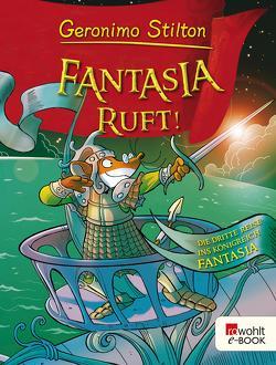 Fantasia ruft! von Rickers,  Gesine, Stilton,  Geronimo, Thamm,  Leonard