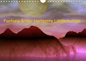 Fantasie Bilder Horizonte Landschaften (Wandkalender 2020 DIN A4 quer) von IssaBild